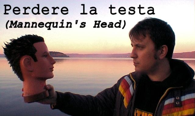 CIAO AL FORUM METEO DA EMANUELE CARIOTI - Pagina 6 Perdere_la_testa_ematube_cortometraggio_-_mannequin_s_head_shortmovie_2011